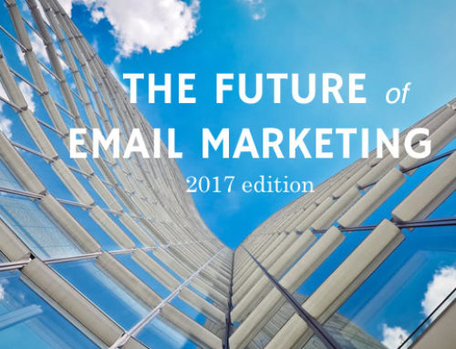 The Future of email marketing – 2017 edition